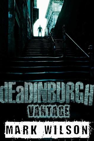 deadinburgh vantage